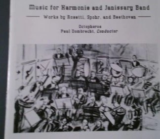 Music For Harmonie and Janissary Band – Paul Dombracht