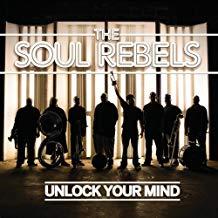 The Soul Rebels – Unlock Your Mind