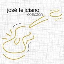 Jose Feliciano – Collection