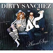 Dirty Sanchez – Antonio Says