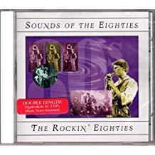 Sounds Of The Eighties – The Rockin' Eighties