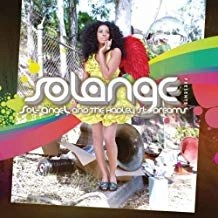 Solange Knowles – Sol-Angel and the Hadley St. Dreams