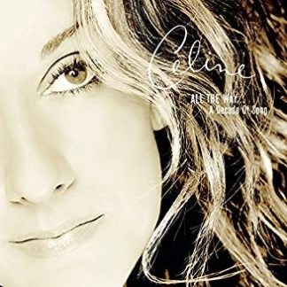 Celine Dion – All The Way A Decade Of Songs