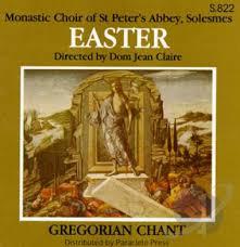 Gregorian Chant – Easter