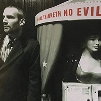 Peter Himmelman – Love Thinketh No Evil