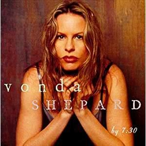 Vonda Shepard – By 7.30
