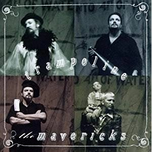 The Mavericks – Trampoline