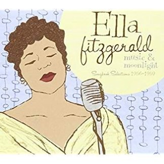 Ella Fitzgerald – Music & Moonlight – Songbook Selections 1956 – 1959
