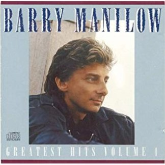 Barry Manilow – Greatest Hits Volume 1