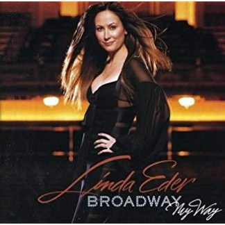 Linda Eder – Broadway, My Way