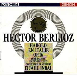 Berlioz – Harold en Italie – Eliahu Inbal
