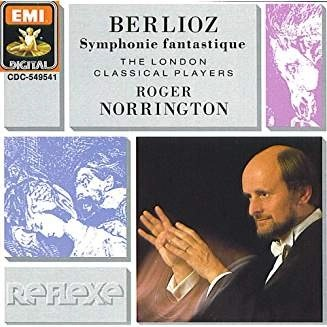 Berloiz – Symphonie Fantastique – Roger Norrington