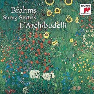 Brahms String Sextets – L'Archibudelli
