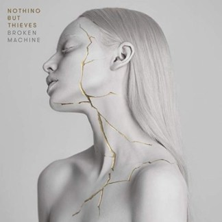 Nothing But Thieves – Broken Machine (PA)