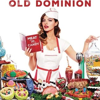 Old Dominion – Meat and Candy