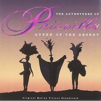 The Adventures of Priscilla Queen Of The Desert Soundtrack (Click for track listing)