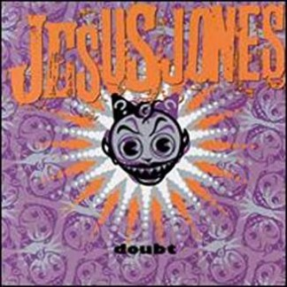 Jesus Jones – Doubt