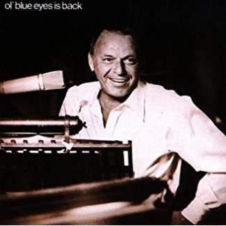 Frank Sinatra – Ol Blue Eyes Is Back