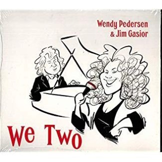 Wendy Pedersen and Jim Gasior – We Two
