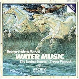 Handel – Water Music – Trevor Pinnock