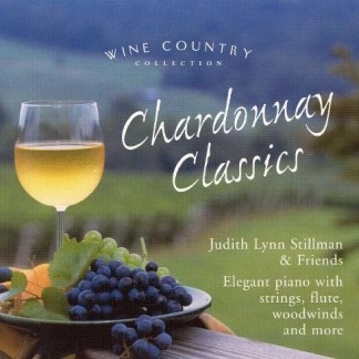 Judith Lynn Stillman and Friends – Chardonnay Classics