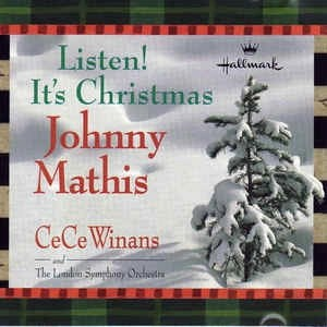Johnny Mathis and CeCe Winans – Listen! It's Christmas