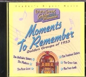 Moments To Remember – Golden Groups Golden Memories (Click for track listing)
