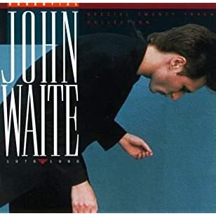 John Waite – Essential John Waite
