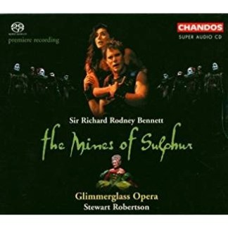 The Mines of Sulphur – Sir Richard Rodney Bennett (2 CDs) Super Audio CD SS