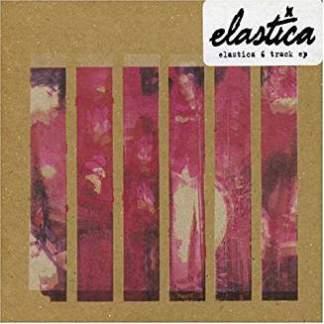 Elastica – Elastica 6 Track EP