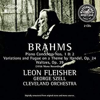 Brahms – Piano Concertos Nos. 1 & 2 – Handel Variations, Op. 24 – Waltzes, Op. 39 – Leon Fleischer, George Szell (2 CDs)