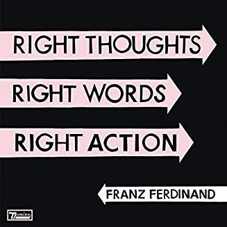 Franz Ferdinand – Right Thoughts, Right Words, Right Action (Limited Deluxe Edition) (2 CDs) (Slight rip in cover)
