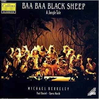 Baa Baa Black Sheep – A Jungle Tale – Michael Berkeley (2 CDs)