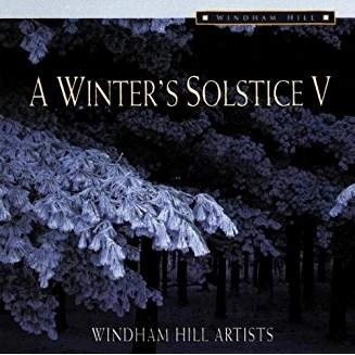 A Winter's Solstice V – Windham Hill