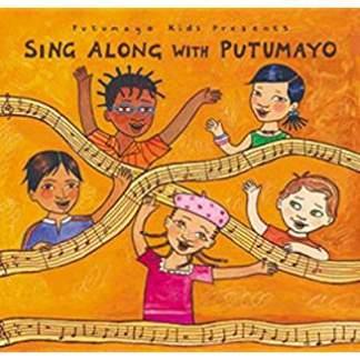 Putumayo Kids Presents – Sing Along with Putumayo