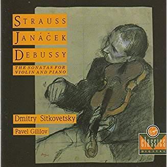 Strauss, Janacek, Debussy — Sonatas for Violin and Piano – Pavel Gililov