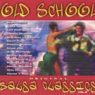 Old School Salsa Classics Vol. 2 – Various Artists