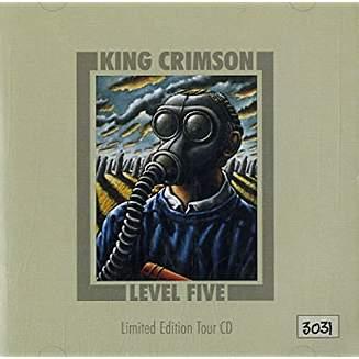 King Crimson – Level Five – Limited Edition Tour CD #5272