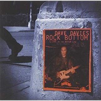 Dave Davies – Live at the Bottom Line