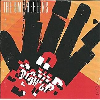 The Smithereens – Blow Up