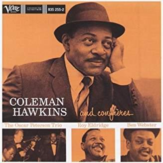 Coleman Hawkins – Coleman Hawkins & Confreres