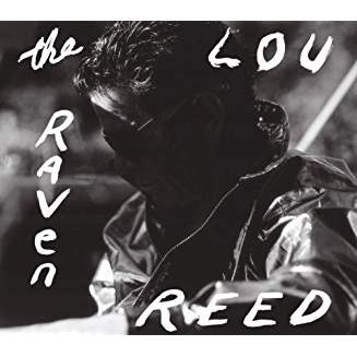 Lou Reed – The Raven (2 CDs)