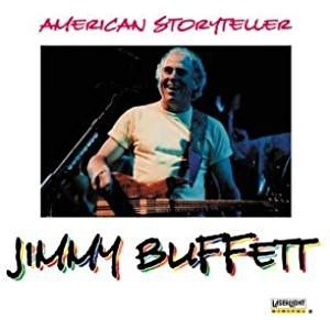 Jimmy Buffett – American Storyteller