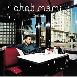 Cheb Mami – Dellali