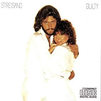 Barbra Streisand with Barry Gibb – Guilty