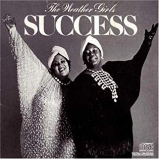 The Weather Girls – Success
