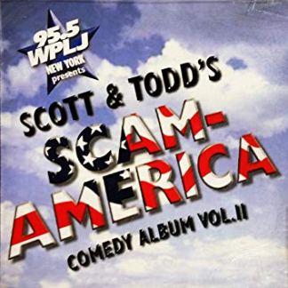 Scott and Todd's Scam-America (Comedy Album Vol. II)