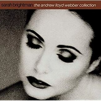 Sarah Brightman – The Andrew Lloyd Webber Collection