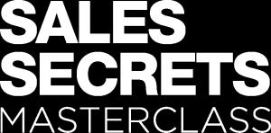 Sales Secrets MasterClass