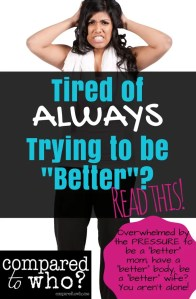 Tired of the endless cycle of self improvement? Always having to be better? Read this